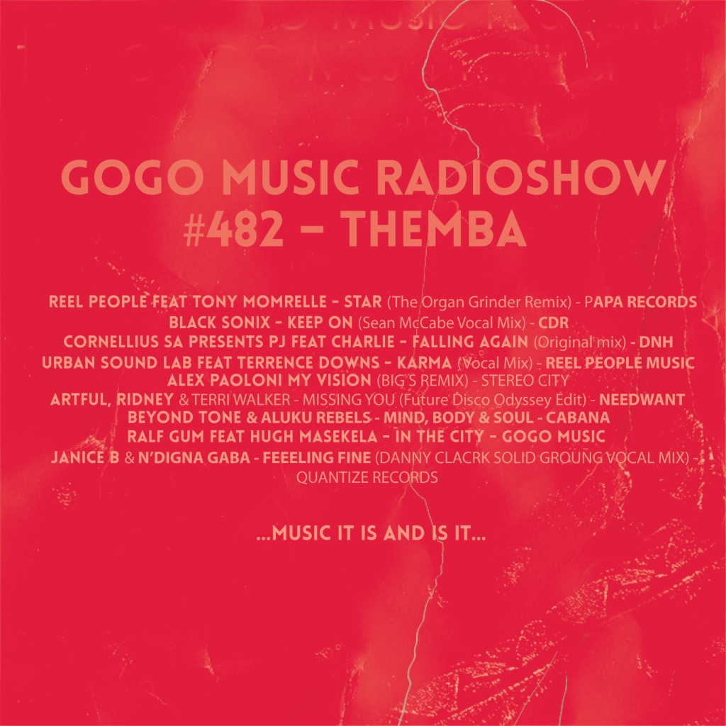 GOGO-Music-Radio-Show-Art---#482-THEMBA