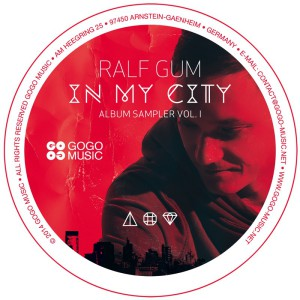 Ralf GUM In My City Vinyl Sampler Volume 1