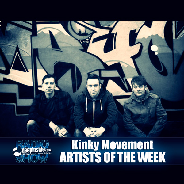 DEEPINSIDE Radio Show 058 - Kinky Movement - Artists of the week