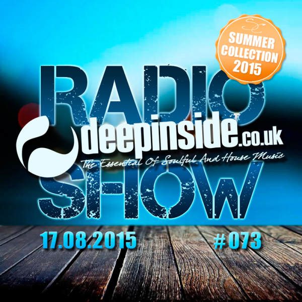 DEEPINSIDE Radio Show 073 - August 17 - 2015 Cover