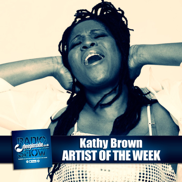 DEEPINSIDE RADIO SHOW 093 - Kathy Brown - Artist of the week