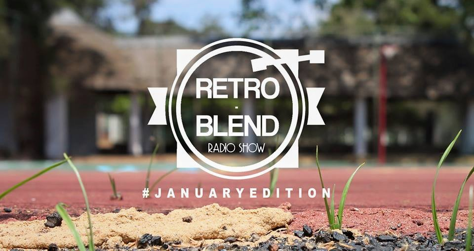 RetroBlendRadioShow - January Edition