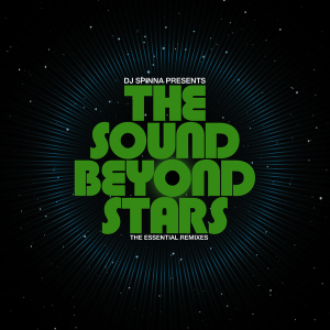 DJ Spinna Presents The Sound Beyond Stars