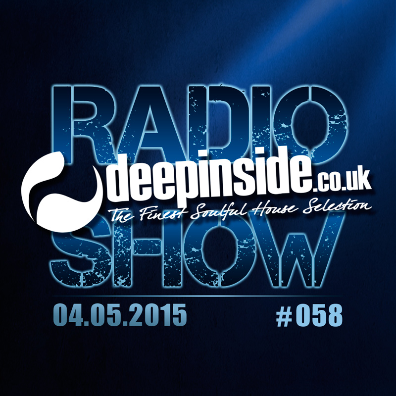 DEEPINSIDE Radio Show 058 - May 04 - 2015 Cover