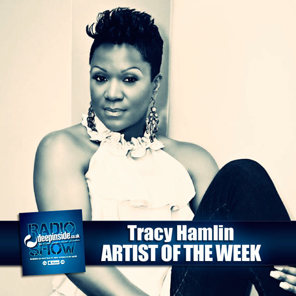 DEEPINSIDE RADIO SHOW 094 - Tracy Hamlin - Artist of the week