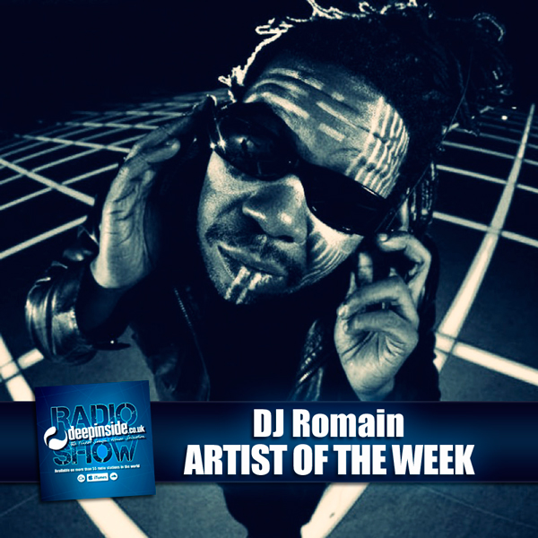 DEEPINSIDE RADIO SHOW 098 - DJ Romain - Artist of the week