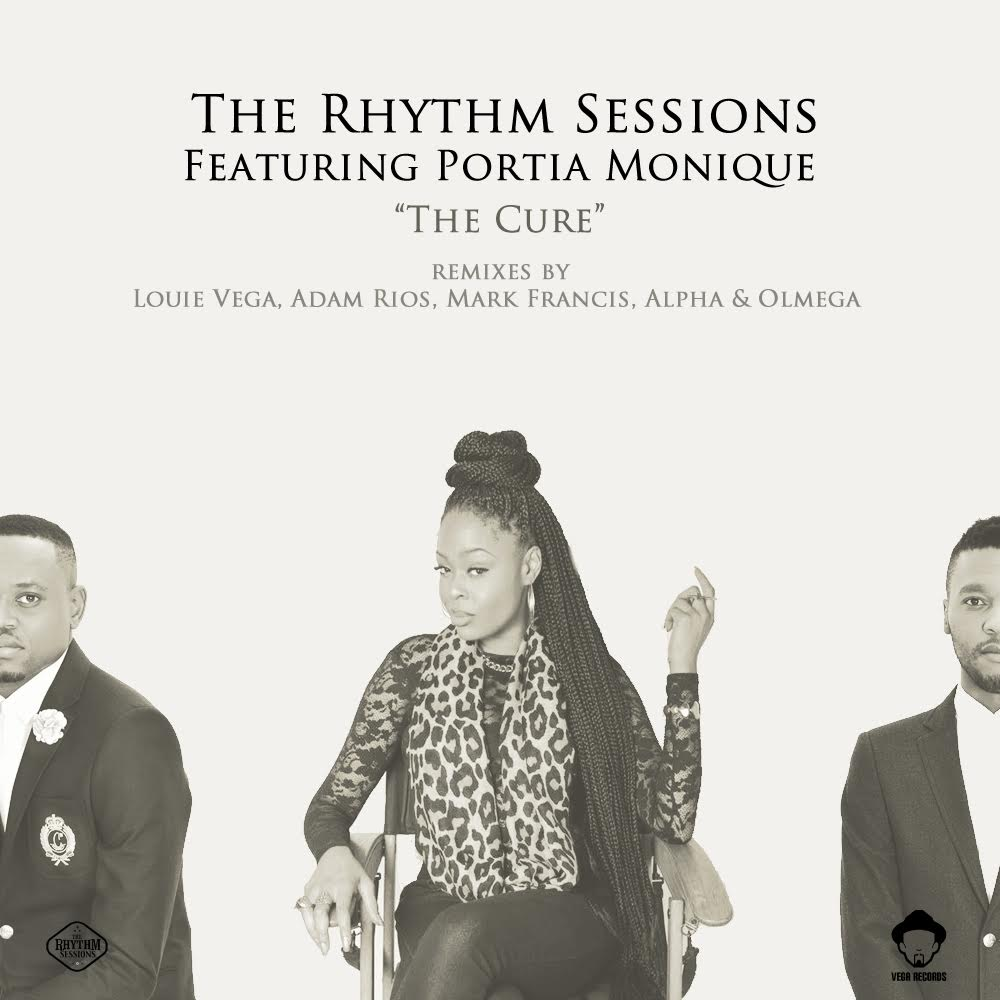 The Rhythm Sessions feat Portia Monique - Cure - Vega Records - House On Radio