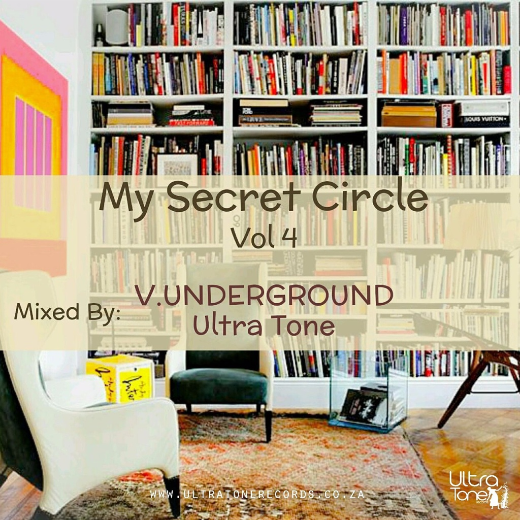 My Secret Cirlce mixed by V-Underground (Ultra Tone)